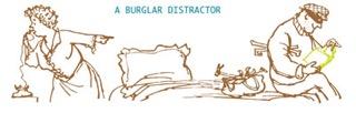 4. Burglar Distractor